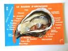PROMENADE AUTOUR DU BASSIN D'ARCACHON HUITRE - Other Municipalities