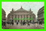 PARIS (75) - L'OPÉRA - ANIMÉE - CIRCULÉE EN 1908 - AQUA-PHOTO - L. V. & CIE - - Other Monuments