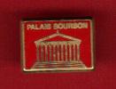 22713-pin's Palais Bourbon.politique.signé Arthus Bertrand Paris - Arthus Bertrand
