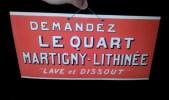 """Plaque Publicitaire Cartonnée - Le Quart """" MARTIGNY LITHINEE """" - Martigny Les Bains ( Vosges ) - Années 1930 - Advertising (Porcelain) Signs"""