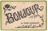 THURY HARCOURT (14) Carte Fantaisie Bonjour De - Thury Harcourt