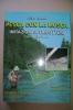 PEU/30 Piero Lumini PESCA CON LA MOSCA Imitazione Di Tricotteri, Plecotteri E Vari. Editoriale Olimpia I^ Ed.1989 - Hunting & Fishing