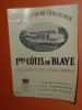 Rare Ancienne étiquette De Vin, Bordeaux 1ere Cotes De Blayes - Bordeaux