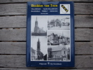 PRACHTIG BOEK WILLEBROEK - BLAASVELD - TISSELT - HEINDONK - Willebroek