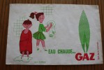 BUVARD  Publicitaire Eau Chaude… Gaz > D´après Fix Masseau —>vendus En L´état: Coupures écornures Voi - Electricité & Gaz