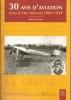 30 Ans D'Aviation Dans Le Ciel Creusois 1909/1939 - Limousin
