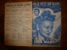 AH !  LE PETIT VIN BLANC...canté Par Lina Margy....paroles De Dréjac - Partitions Musicales Anciennes