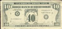 Pub. Reclame Bankbiljet 40 Fr - Rodeo Ranch Ruddervoorde - Advertising