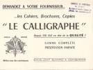 LE CALLIGRAPHE  CAHIERS BROCHURES COPIES AVEC CACHET PUB LIBRAIRIE DU RHONE  LYON - Papeterie