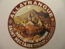 TSN57 / étiquette De Fromage SAINT NECTAIRE - ALLAYRANGUE - YTRAC - CANTAL 15 - Fromage