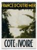 Dépliant France D'Outre Mer Côte D'Ivoire 1950 - Vieux Papiers