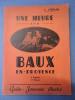 Bouches Du Rhône - C. CHEILLAN - UNE HEURE AUX BAUX - Guide Souvenir Illustré (Baux De Provence) - Tourismus