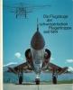 Flugzeuge Der Schweizerischen Fliegertruppe Seit 1914-1975 - Livres, BD, Revues