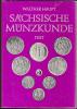 Walther Haupt Sächsiche Münzkunde Band Text Und Tafeln 2. Druckquote Der 1. Auflage - Literatur & Software