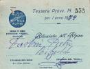 TESSERA ASSOCIAZIONE NAZIONALE ALPINI 1947/59 SEZIONE DI CUNEO MONVISO SALUZZO - Collezioni