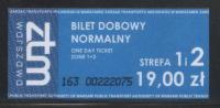 POLAND 2012 WARSAW ZTM ONE DAY TRAVEL TICKET ZONES 1 & 2 FOR TRAINS RAILWAYS BUSES TRAMS METRO UNDERGROUND - Transportation Tickets