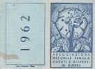 TESSERA ASSOCIAZIONE NAZIONALE FAMIGLIE CADUTI E DISPERSI IN GUERRA 1962 COSIO D´ARROSCIA IMPERIA - Vecchi Documenti