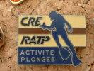 PIN´S PLONGEE - CRE RATP - Diving