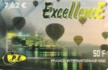 CARTE-PREPAYEE-EXCELLENCE -7.62€ -50F-MONGOLFIERES- 31/12/20002  GRATTEE-TBE-LUXE - Frankrijk