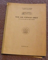 War And Postwar Greece And Analysis Based On Greek Writing- - Armées Étrangères