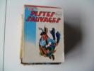 Ancien PISTES SAUVAGES Mon Journal N°7  RARE - Petit Format