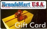 TARJETA DE REGALO DE BRANDS MART DE USA (GIFT CARD-CARTE-CADEAU)(no Es Tarjeta Telefónica) - Publicidad