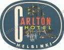 CARLTON HOTEL HELSINKI Finland- Old HOTEL LUGGAGE LABEL ETIQUETTE ETICHETTA BAGAGE - Hotel Labels