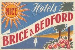 BRICE & BREDFORD HOTELS NICE France- Old HOTEL LUGGAGE LABEL ETIQUETTE ETICHETTA BAGAGE - Hotel Labels