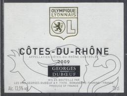 THEME SPORT étiquette De Vin COTES DU RHONE 2009 OL / FOOTBALL OLYMPIQUE LYONNAIS - Soccer