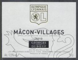 THEME SPORT étiquette De Vin MACON VILLAGES 2010 OL / FOOTBALL OLYMPIQUE LYONNAIS - Soccer