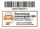 Österreichische Autobahngebühr 2001 - 10-Tages-Vignette [Nutzungsentgelt - Kaufnachweis - Reçu - Proof] - Sonstige