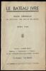 """""""Le Bateau Ivre"""" Revue De La Compagnie Dramatique (seraing) -Avril 1938. - Programmes"""