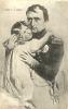 L'aigle E L'aiglon 1903 Napoleon Tenant Son Fils Dans Ses Bras  Scan Recto Verso Vincentelli - Personen