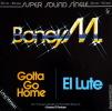 """* 12"""" Maxi *  BONEY M. - GOTTA GO HOME / EL LUTE (Germany 1979 EX-!!!) - 45 Toeren - Maxi-Single"""