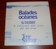 Balades Océanes Du Pacifique Au Finistère à L'Écoute Des Sons De La Mer Terre Sauvage Nashevert ¨Production - Andere