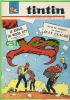 BD - TINTIN HEBDOMADAIRE - No 10, 20e ANNÉE, 1965 - 52 PAGES - RAPACE DE WOOD CITY - JEAN-CLAUDE - - Tintin