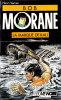 Henri Vernes -  La Marque De Kali  - Bob Morane / Fleuve Noir N° 14 - ( 1989 ) . - Adventure