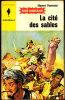Bob Morane - La Cité Des Sables - Henri Vernes - Marabout Junior N° 82 - Books, Magazines, Comics