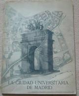 La Ciudad Universitaria De Madrid - Books, Magazines, Comics