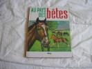 AU PAYS DES BETES - Livres, BD, Revues