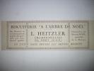 """- Pub - Publicité - Biscuiterie """" L'arbre De Noêl """" L . Heitzler - CHAMPIGNEULLES -  1923  - - Publicités"""