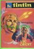 BD - TINTIN HEBDOMADAIRE - No 32, 22e ANNÉE, 1967 - 52 PAGES - LES SOLEILS DE GLACE MENACENT... LUC ORIENT  - - Tintin
