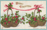 Merry Christmas - Baskets Filled With Holly - Christmas