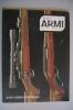 RA#05#06 DIANA ARMI N.4 Ed.Olimpia 1971/ARMALITE AR 10/PISTOLA P.38/CARABINA SCHULTZ & LARSEN/MAUSER MODELLO 66 EUROPA - Hunting & Fishing