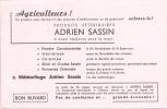 Buvard Agriculteurs Acchetez Les Produits Adrien Sassin Produits Vétérinaires - Agriculture