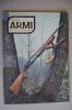 RA#05#08 DIANA ARMI N.2 Ed.Olimpia 1972/BERETTA A.300/REMINGTON PER KANZLER/FUCILE MAS 1936/POLIGONO DI NAPOLI - Hunting & Fishing