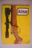 RA#05#16 DIANA ARMI N.3 Ed.Olimpia 1976/JOSEF WINKLER IN FERLACH/GLISENTI M.1910/DOUBLE DERRINGER REMINGTON/BERETTA 38A - Hunting & Fishing