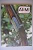RA#05#23 DIANA ARMI N.6 Ed.Olimpia 1980/GEORGE JEFFRIES 1862/BERETTA M12S/SOVRAPPOSTO EDIMBURGH/HKP7 - Hunting & Fishing