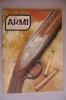 RA#05#24 DIANA ARMI N.12 Ed.Olimpia 1980/JOREMA 800/ZIELFERNROHR MOD.41/SIG SAUER P220/GASTINNE RENETTE 1865 - Hunting & Fishing