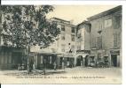 Entrevaux ( Alpes De Haute Provence) La Place ,Ligne Du Sud De La France,Contributions Indirectes,Café De France ,Mairie - Zonder Classificatie